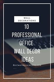 professional office wall decor ideas