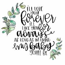I'll Love You Forever I'll Like You For Always Quote Etsy Amazing I Ll Love You Forever Quote