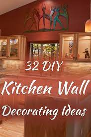 In addition, some simple ideas for decorating walls can help out. 32 Diy Kitchen Wall Decorating Ideas Home Decor Bliss