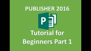 Ms Office Publisher Publisher 2016 How To Use Microsoft Publisher Full Tutorial In
