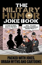 Discover the magic of the internet at imgur, a community powered entertainment destination. Military Humor Joke Book By Clive Ward