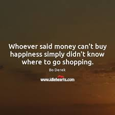 Quotes About Money And Happiness Quotes about Money Happiness Picture Quotes and Images on Money 86