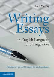 writing essays english language and linguistics principles tips  look inside writing essays in english language and linguistics