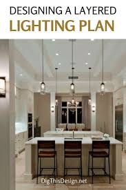 layered lighting. Layered Lighting Works Best In Home Design | Design, Purpose And Lights A