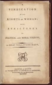 kickass women in history mary wollstonecraft smart bitches  she wrote two versions one in a hurry the other after she had time to make revisions