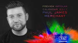 kryolan mastercl 2016 paul james merchant preview kryolan calendar 2017 you