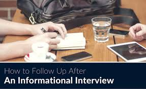 How To Conduct An Informational Interview How To Follow Up After An Informational Interview