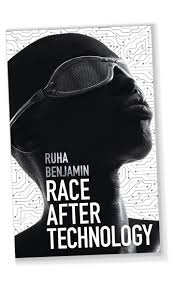 Benjamin's 'Race After Technology' speaks to a growing concern ...