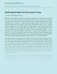 Review latest reviews about gloria jeans coffees on tossdown with operations in over 40 countries, gloria jean's coffees is one of the world's biggest premium coffee franchises. Marketing Analysis Of Gloria Jean S Free Essay Example