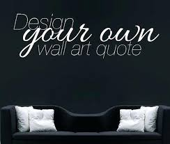 design your own wall decal large custom wall decal create your own wall sticker vinyl stencil on creating your own wall art with design your own wall decal large custom wall decal create your own