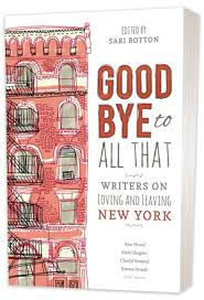 goodbye to all that writers on loving and leaving new york book cover featuring an illustrated brick apartment building the text goodbye to all that aligned