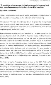 the relative advantages and disadvantages of the causal and non the objective of tourism demand forecasting is to predict the most probable level of demand that