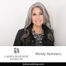 59: How to Stay Funny When Life Throws You Tomatoes with Wendy Hammers -  Ladies Roadmap