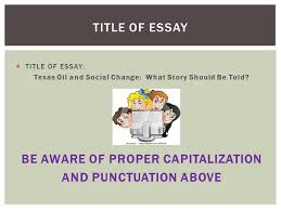 oil and gas essay final draft instructions due  title of essay texas oil and social change what story should be told