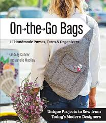 Purse Sewing Patterns Interesting Free Tote Bag Pattern From On The Go Bags Sew Mama Sew