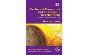 ecological economics and sustainable development selected essays ecological economics and sustainable development selected essays of herman daly