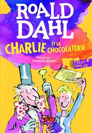 Charlie et la chocolaterie (Cart Post Voile): Amazon.de: Dahl, Roald,  Blake, Quentin, Gaspar, Elizabeth: Fremdsprachige Bücher