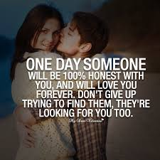 Quotes About Deep Love New One Day Someone Will Be Sayings With Images