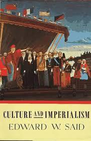 culture and imperialism  culture and imperialism jpg