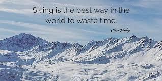 Skiing Quotes Enchanting Best Ski Quotes New Gen's Top 48 New Generation Ski School
