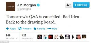 humiliating banking giant jpmorgan confirms it has cancelled a planned q a on twitter with a