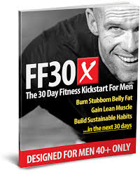 i d remend you read the program overview letter for our fit father 30 day program ff30x inside ff30x you ll receive