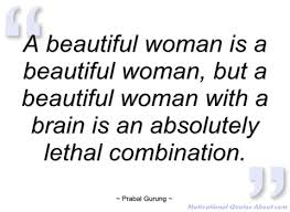 Beautiful Woman Quotes And Sayings Best Of A Beautiful Woman Is A Beautiful Woman Prabal Gurung Quotes And