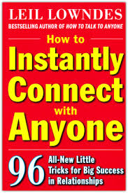 How To Talk To Anyone How To Instantly Connect With Anyone Leil Lowndes