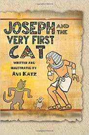 Joseph and the Very First Cat: Katz, Avi, Katz, Avi: 9780692652657:  Amazon.com: Books