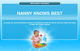 sims play quests and tips discovery quest nanny knows best note the how to do actions are in the descriptions of the tasks them