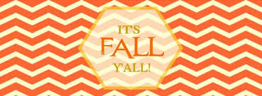 Image result for it's fall ya'll