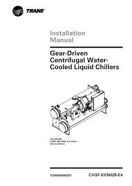 Installation Manual Gear Driven Centrifugal Water Cooled