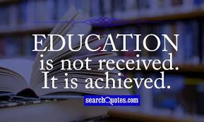 essay technical education qoutations quotes education is not received it is achieved