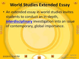 world studies extended essay introduction   exemplary sample 11 aka m student dialogue world studies extended essay