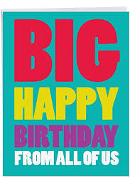 Card Bday Big Happy Birthday From Us Card Bday Greeting Card With Envelope Letterhead Sized 8 5 X 11 Inch Fun Colorful Stationery Notecard