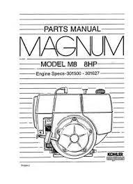 kohler engines parts manual magnum model m14 14hp d 14 99 kohler magnum m8 8hp 301500 301627 tp 2201 c parts manual