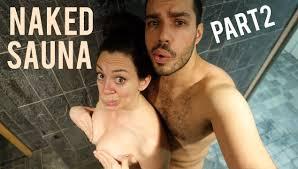 Naked Sauna Part 2 YouTube
