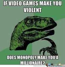 Violent Video Games Memes. Best Collection of Funny Violent Video ... via Relatably.com