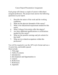 requirements for career research paper doc career report presentation assignment assigned profession the project must answer the following