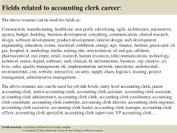 16 fields related to accounting clerk account clerk cover letter