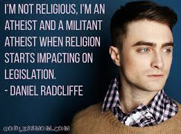 Atheist Quotes Magnificent Daniel Radcliffe I'm Not Religious I'm An Atheist Godless Mom
