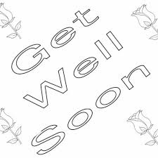Get Well Soon Colouring With Get Well Soon Coloring Pages Free