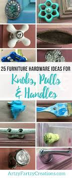 25 furniture hardware ideas for knobs pulls and handles from the unexpected cheryl phan