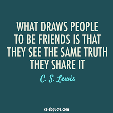 Cs Lewis Quotes On Friendship Magnificent Cs Lewis Quote About Friendship Alluring Cslewis Quote About