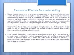 persuasive writing th grade 9 elements of effective persuasive writing