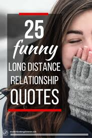 Funny Quotes About Love And Relationships 100 Funny Long Distance Relationship Quotes 33