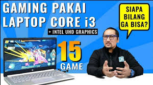 Laptop asus 6 jutaan ini cukup nyaman dalam hal menunjang mobilitas, karena bobotnya yang ringan dan bodinya yang tipis. Streaming Main 15 Game Pc Di Laptop Core I3 Rp 6 Jutaan Bisa Nih Vidio Com