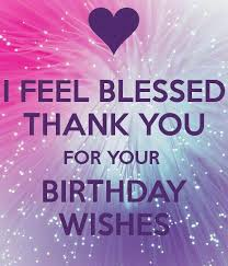 Pin by Myrna Christensen on Bdday bumper <3 | Thank you for birthday  wishes, Birthday wishes for myself, Birthday wishes reply