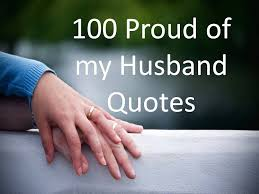Husband Quotes Delectable 48 Proud Of My Husband Quotes