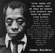 Love Takes Off The Masks By James Baldwin լ õõ ք ɦ ɨ レ ξ